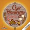 Our Heritage (feat. Soweto Gospel Choir, HHP & JR) mp3