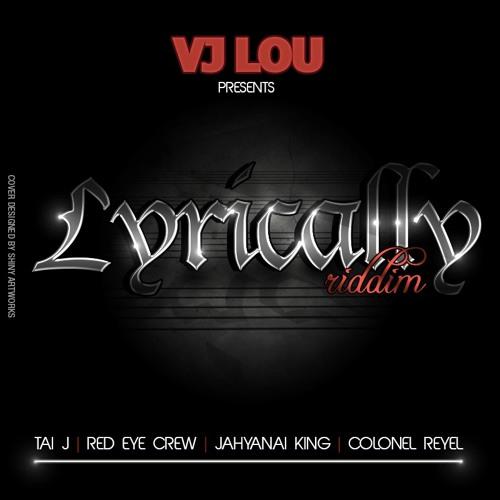 Lyrically Riddim (Vj Lou presents)