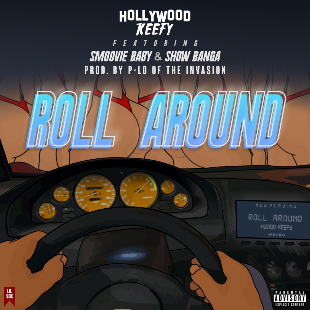 Hollywood Keefy ft. T. Carriér & Show Banga - Roll Around (Prod. P-Lo) [Thizzler.com Exclusive]