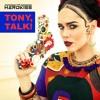 THE HARDKISS - TONY, TALK!