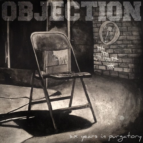 """Objection - """"Six Years In Purgatory"""""""