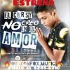 No Creo En El Amor - El Cursy [Instagram @dixonfox.music]