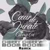 Coeur De Pirate - Carry On (Cherry Cherry Boom Boom Remix)