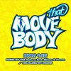 Move That Body! (Full Version)