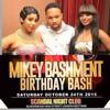 MIKEY BASHMENT BIRTHDAY BASH [Promo Mix] OCTOBER 24TH 2015