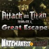 Attack on Titan - Great Escape (English Cover Song) [2nd Ending] - NateWantsToBattle mp3