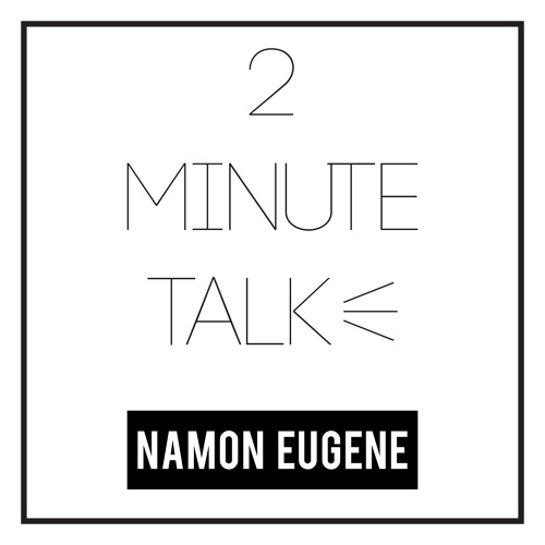 "2 Minute Talk: ""You Would Be Sure"""