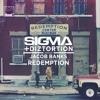 Sigma & Diztortion ft. Jacob Banks - Redemption (Sigma VIP Remix ft. Lethal Bizzle)