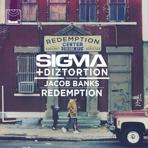 Sigma + Diztortion + Jacob Banks - Redemption (Jack Beats Mix)