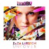 Zara Larsson - Uncover (NIVIRO Remix) **FREE DOWNLOAD**