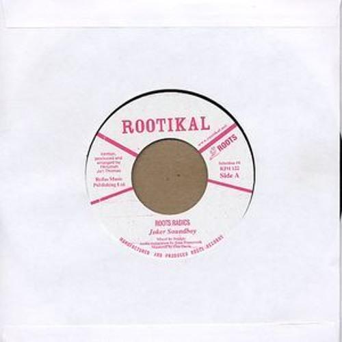 Roots Radics 'Joker Soundboy' Rootikal Selection