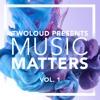 TWOLOUD PRES. MUSIC MATTERS Vol. 1 | Minimix