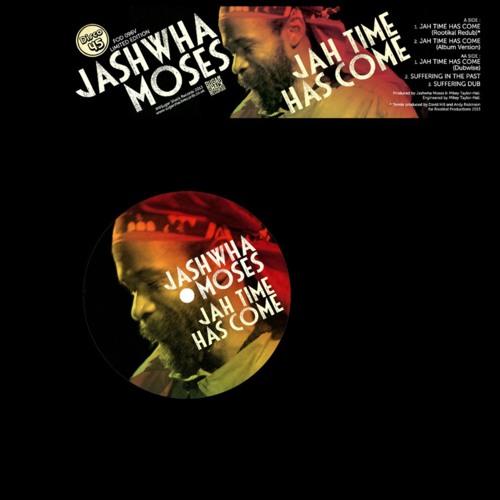 Jashwha Moses 'Jah Time Has Come' Rootikal Redub