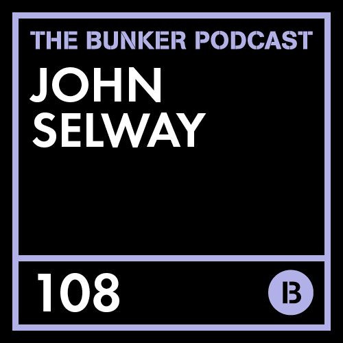 The Bunker Podcast 108 - John Selway