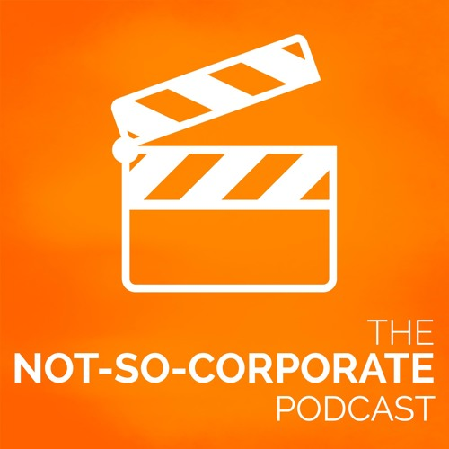 How to Produce the Best Wedding Videos in the World - #011 - The Not-So-Corporate Podcast