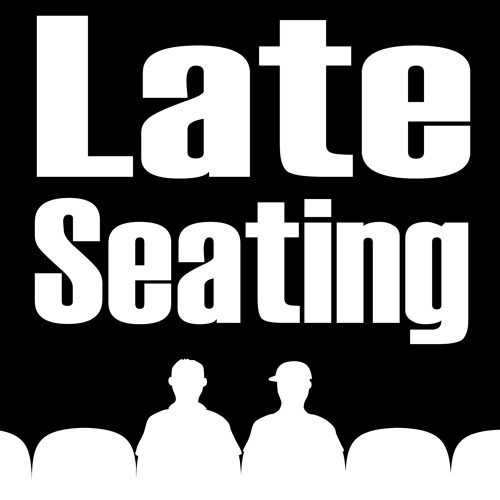 Late Seating