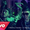 J Balvin, Farruko - 6 AM ft. Farruko (Cosmin D Remix )