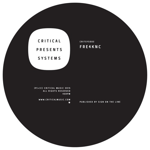 Critical Presents: Systems 002 - Fre4knc