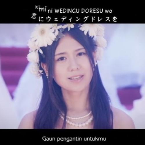 AKB48 - Kimi ni Wedding Dress wo (君にウェディングドレスを..)(Indonesia Ver) Cover || Gaun pengantin untukmu itu