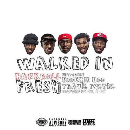 Walked In Feat. Street Money Boochie & Travis Porter Prod. By 217