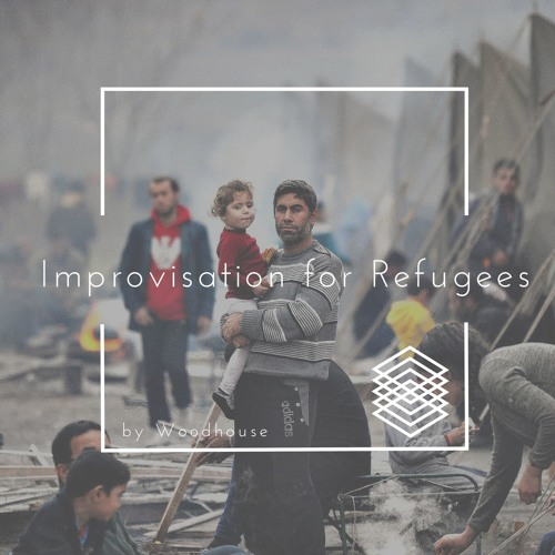 Improvisation for Refugees by Woodhouse