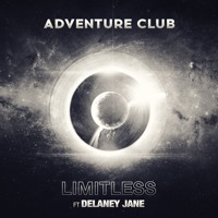 Adventure Club - Limitless (Ft. Delaney Jane)
