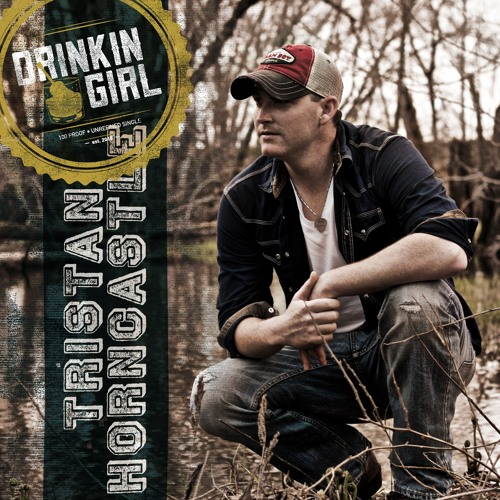 Tristan Horncastle - Drinkin' Girl