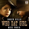 Who Dat Girl Miss Pooja VIBES Overload Riddim Reggae Mix DJ PAUL