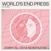 World's End Press - Tall Stories (Storeys Tall STATUE Reconstruction)
