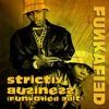 EPMD - Strictly Business (Funkafied Edit)