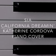 Sia - California Dreamin (Katherine Cordova piano cover)