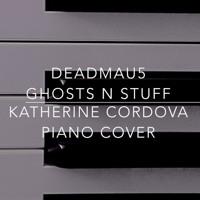 deadmau5 - Ghosts n Stuff (Katherine Cordova piano cover)