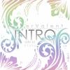 AmberValent - INTRO [Ode To Otaku]