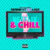 NETFLiX AND CHiLL (Feat Riff Raff x Melo).mp3