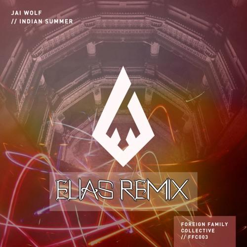Jai Wolf - Indian Summer [DIEKO REMIX]