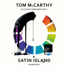 Satin Island by Tom McCarthy (Audiobook Extract) read by James Garnon