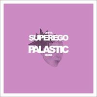 Leyya - Superego (PALASTIC Remix)