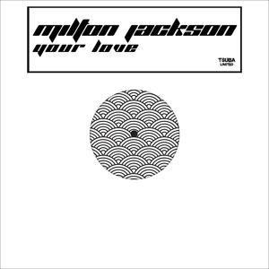 Your Love by Milton Jackson