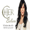 Cher - Believe (Dinho Secco Re-Boot Mix) Repost