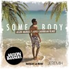 Natalie La Rose - Somebody (Ft. Jeremih) (Jason Imanuel Afro Caribbean Remix)
