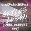 Glasperlenspiel – Geiles Leben (House Dessert Edit)