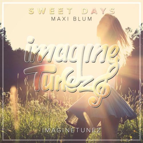 Maxi Blum - Sweet Days