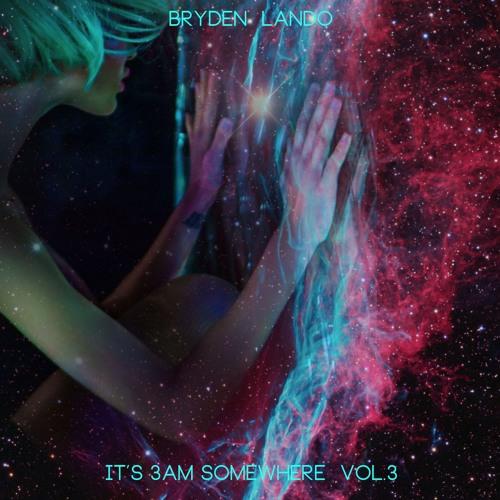 It's 3AM Somewhere Vol.3