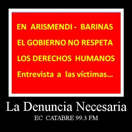 LA DENUNCIA NECESARIA -  ATROPELLOS EN ARISMENDI - Barinas 24 09 2015