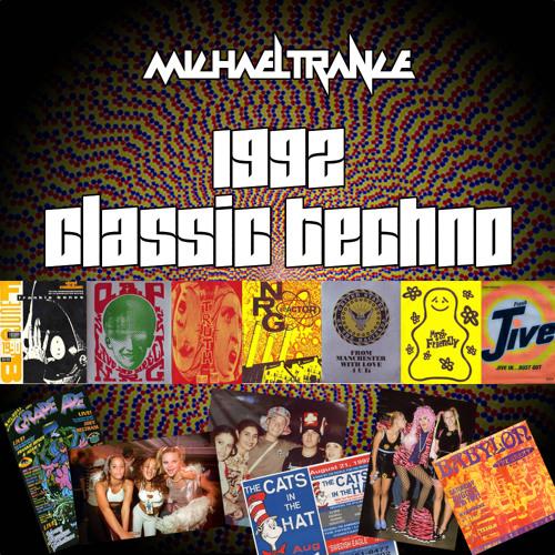 Michael Trance - 1992 Techno Flashback