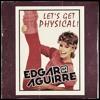 Olivia Newton John, Danny Leblack - Physical! (Edgar Aguirre Personal Version 2k15) FREE DOWNLOAD