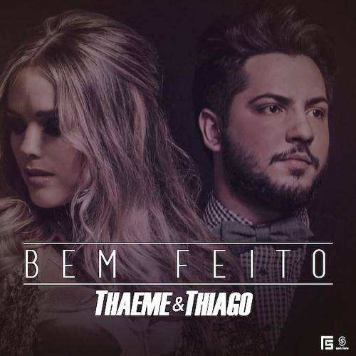 Baixar Thaeme E Thiago - Bem Feito (Dj Lucas Remix)