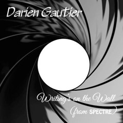 """Writing's On the Wall (Sam Smith Cover) [from """"Spectre""""]"""
