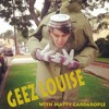 Geez Louise With Matty Cardarople: Compliation Of Stories Thus Far. mp3