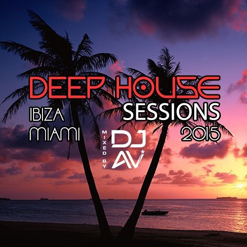 Deep house sessions 2015 ibiza miami 80 minute house for 80s deep house